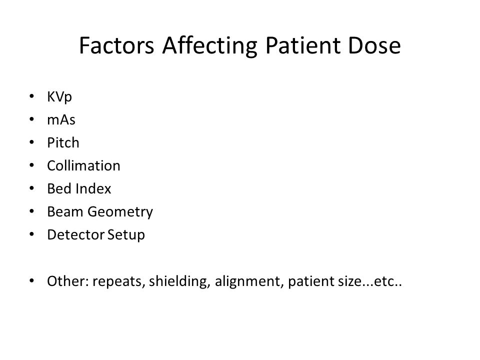 Factors Affecting Patient Dose