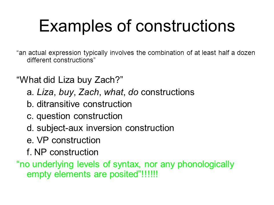 Examples of constructions