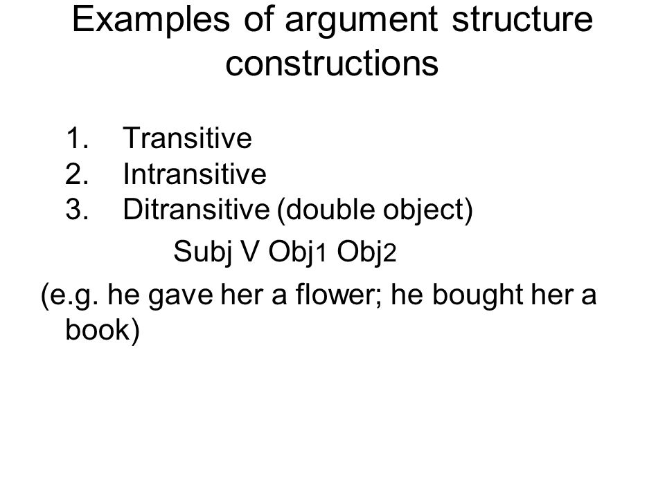 Examples of argument structure constructions