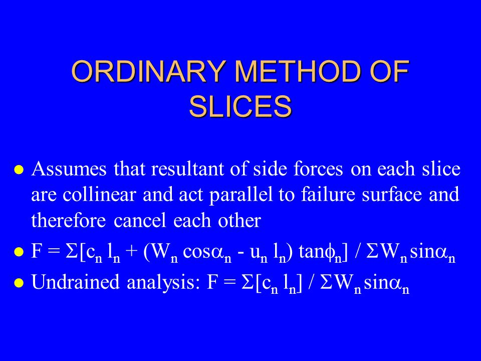 ORDINARY METHOD OF SLICES