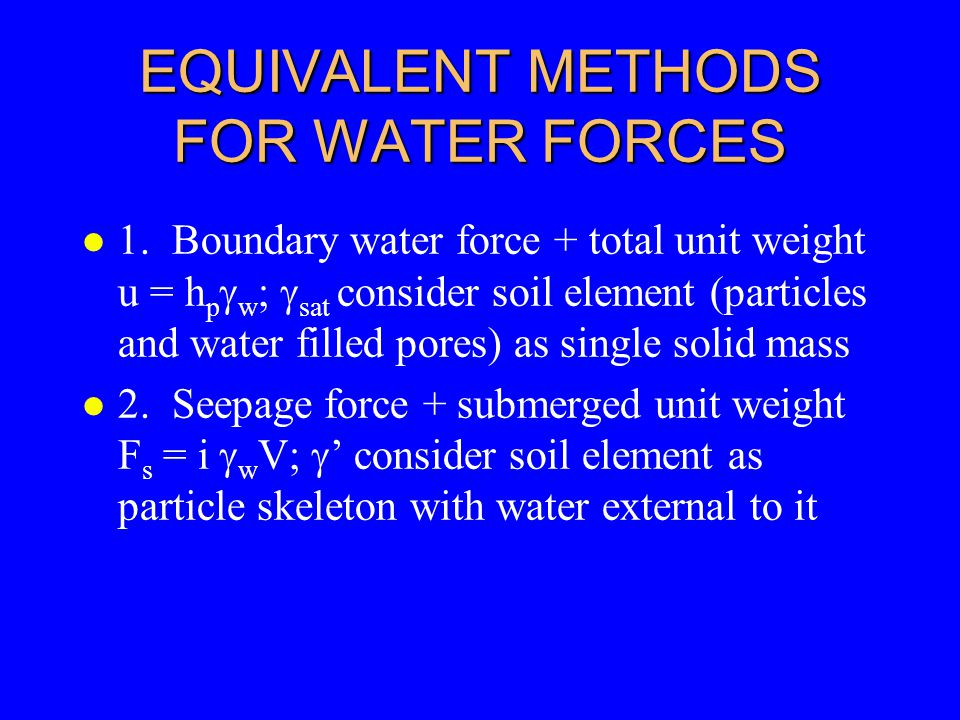 EQUIVALENT METHODS FOR WATER FORCES