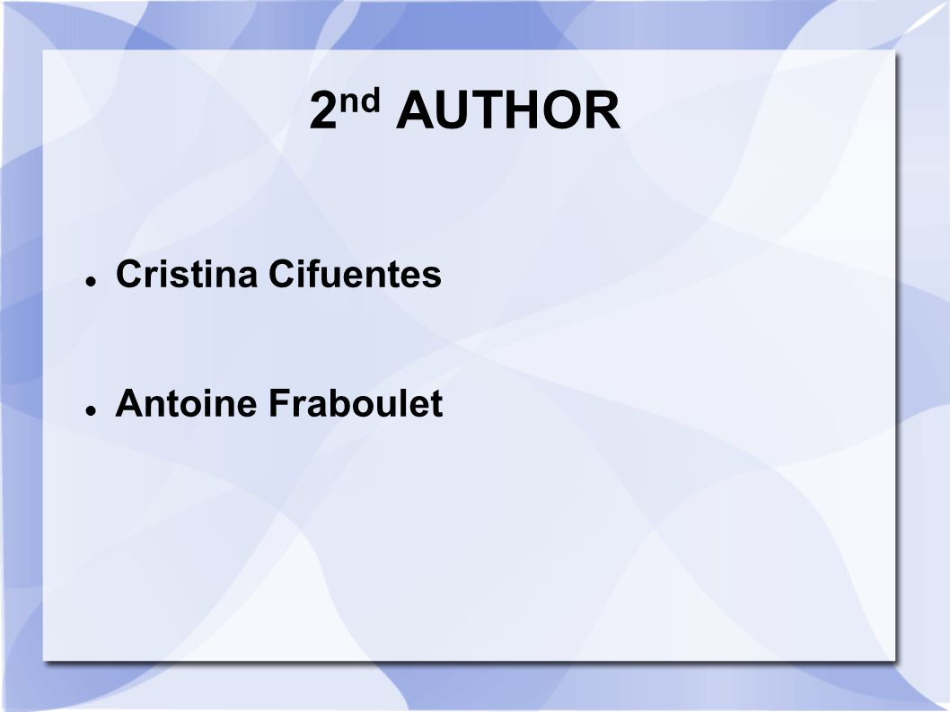 2nd AUTHOR Cristina Cifuentes Antoine Fraboulet