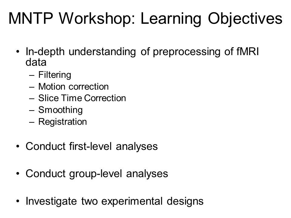 MNTP Workshop: Learning Objectives