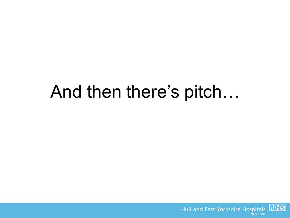 And then there's pitch…