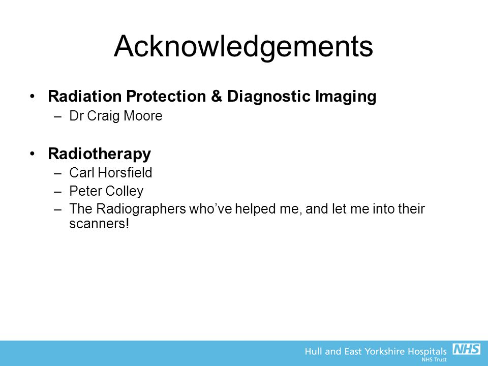 Acknowledgements Radiation Protection & Diagnostic Imaging