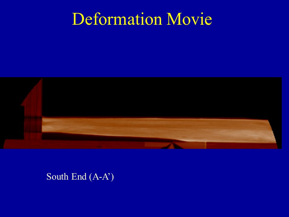Deformation Movie South End (A-A')