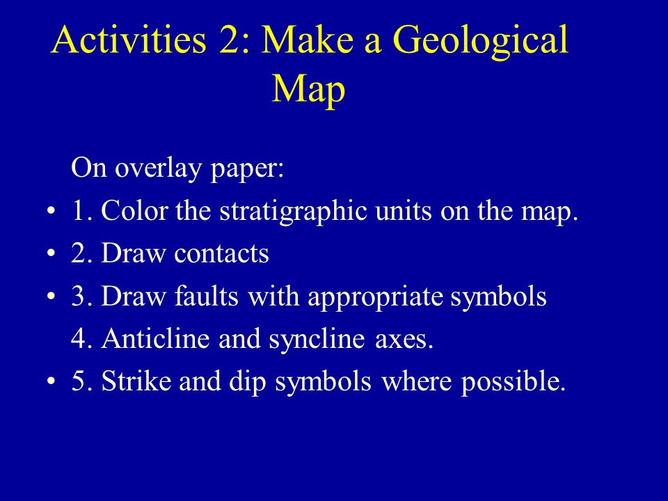 Activities 2: Make a Geological Map
