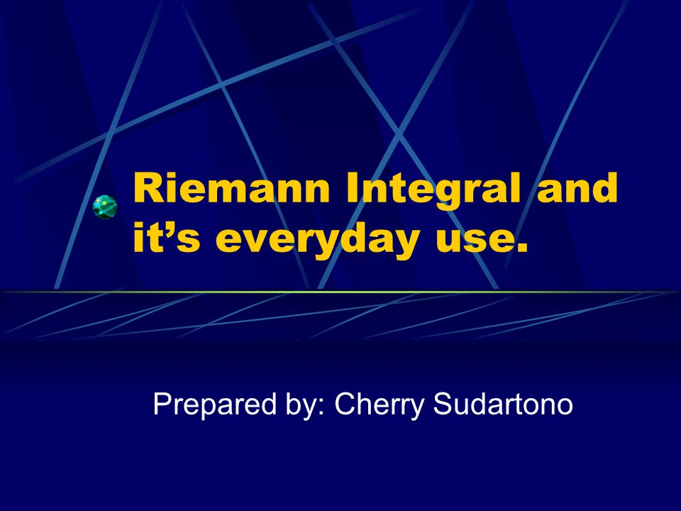 Riemann Integral and it's everyday use.