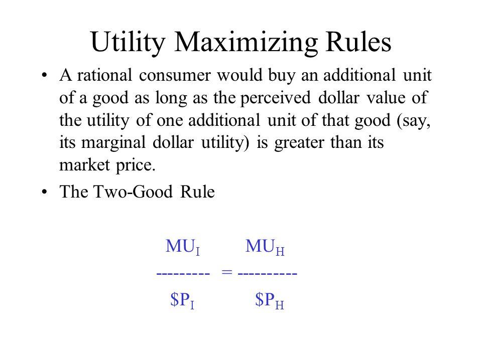 Utility Maximizing Rules