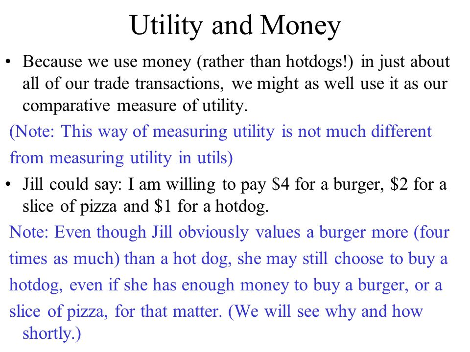 Utility and Money