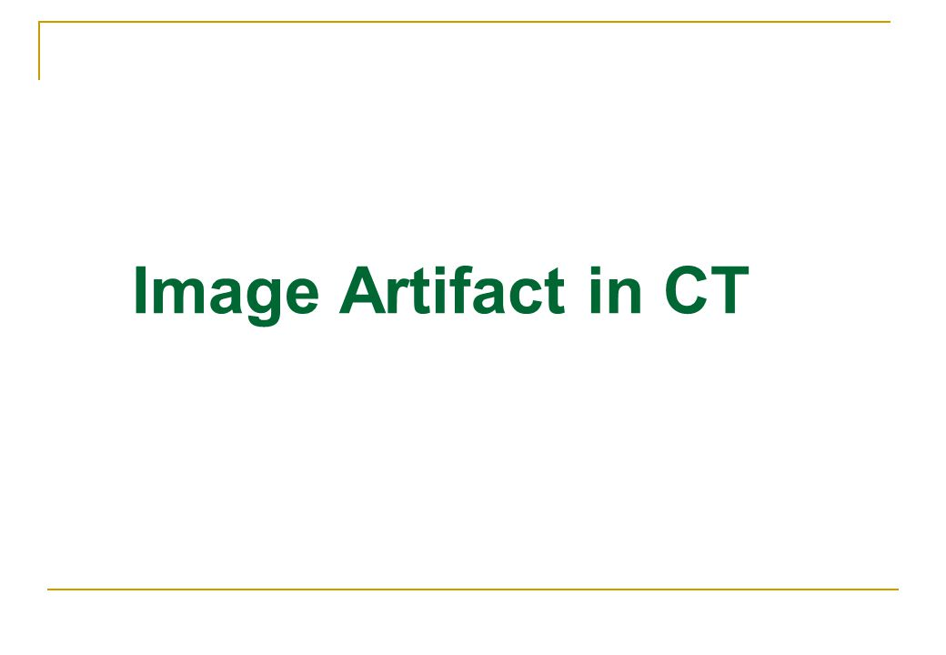 Image Artifact in CT