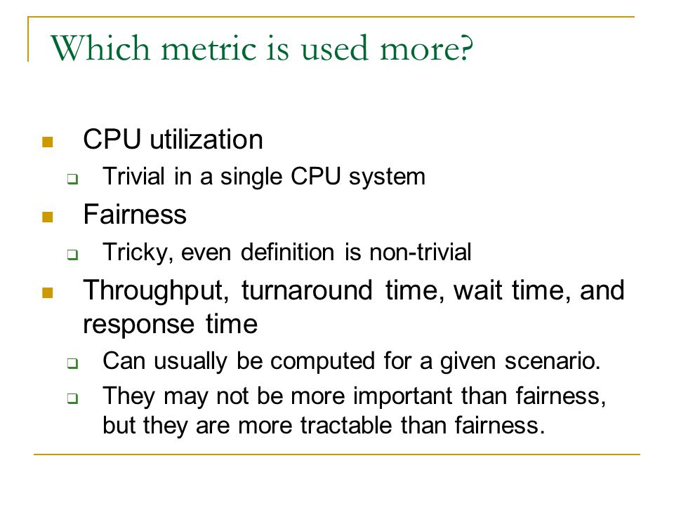 Which metric is used more