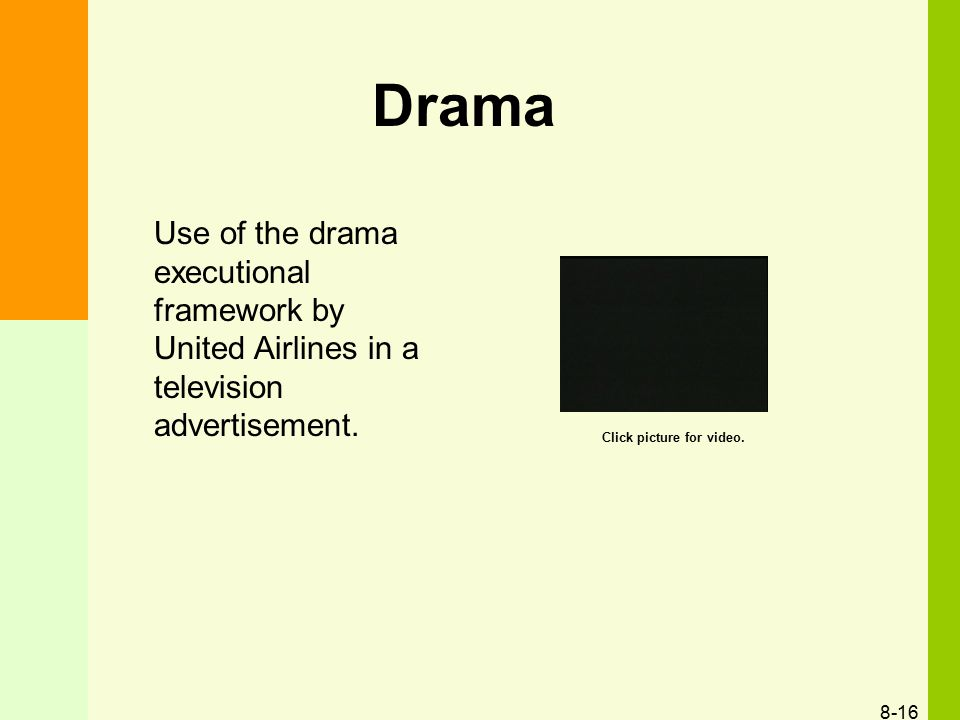 Drama Use of the drama executional framework by United Airlines in a television advertisement. Click picture for video.