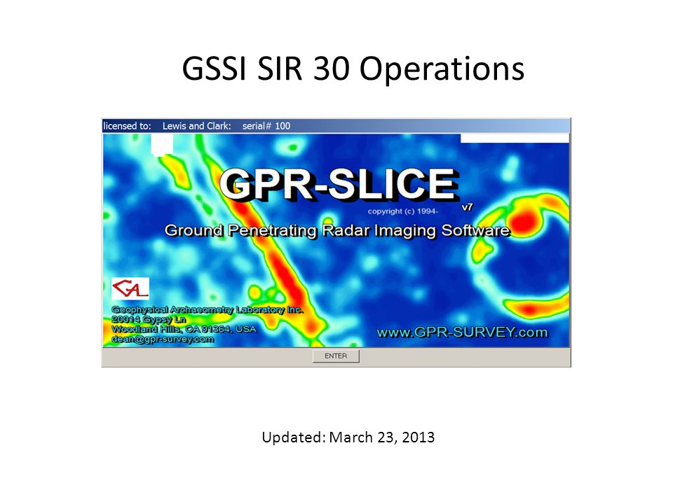 GSSI SIR 30 Operations Updated: March 23, 2013