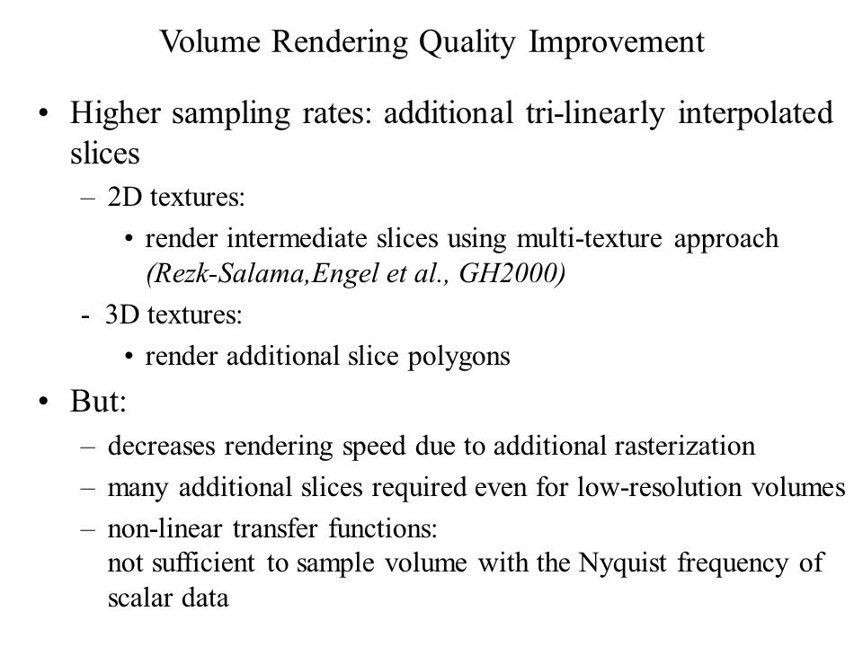 Volume Rendering Quality Improvement