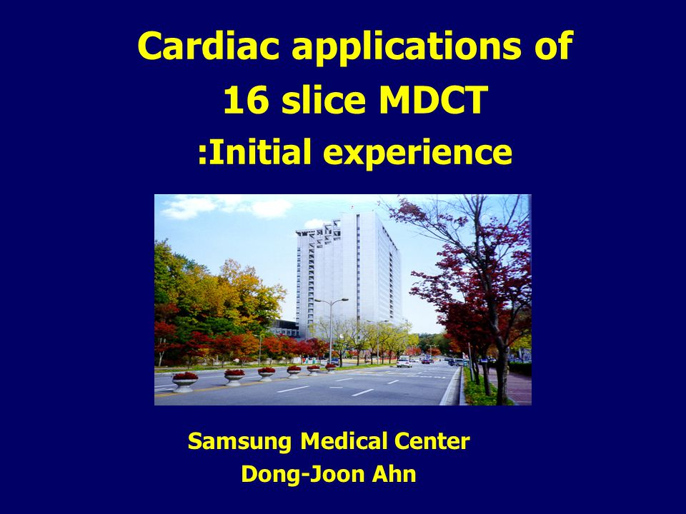 Cardiac applications of 16 slice MDCT :Initial experience