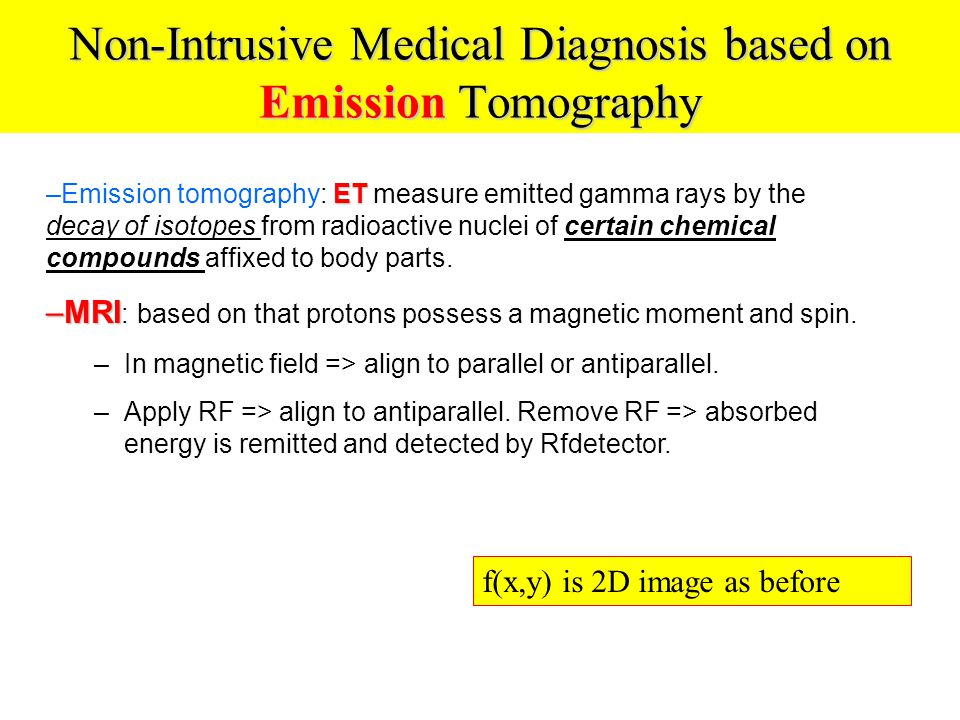 Non-Intrusive Medical Diagnosis based on Emission Tomography