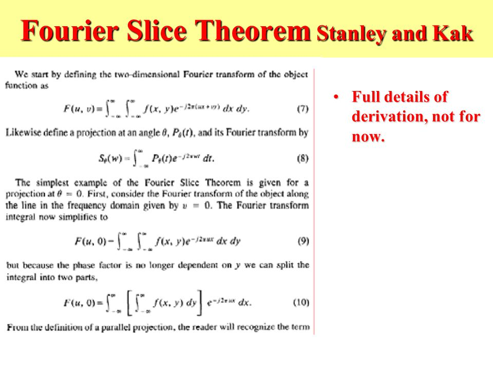 Fourier Slice Theorem Stanley and Kak
