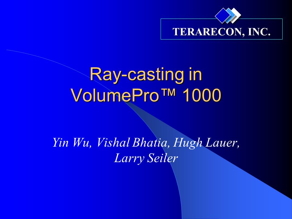 Ray-casting in VolumePro™ 1000
