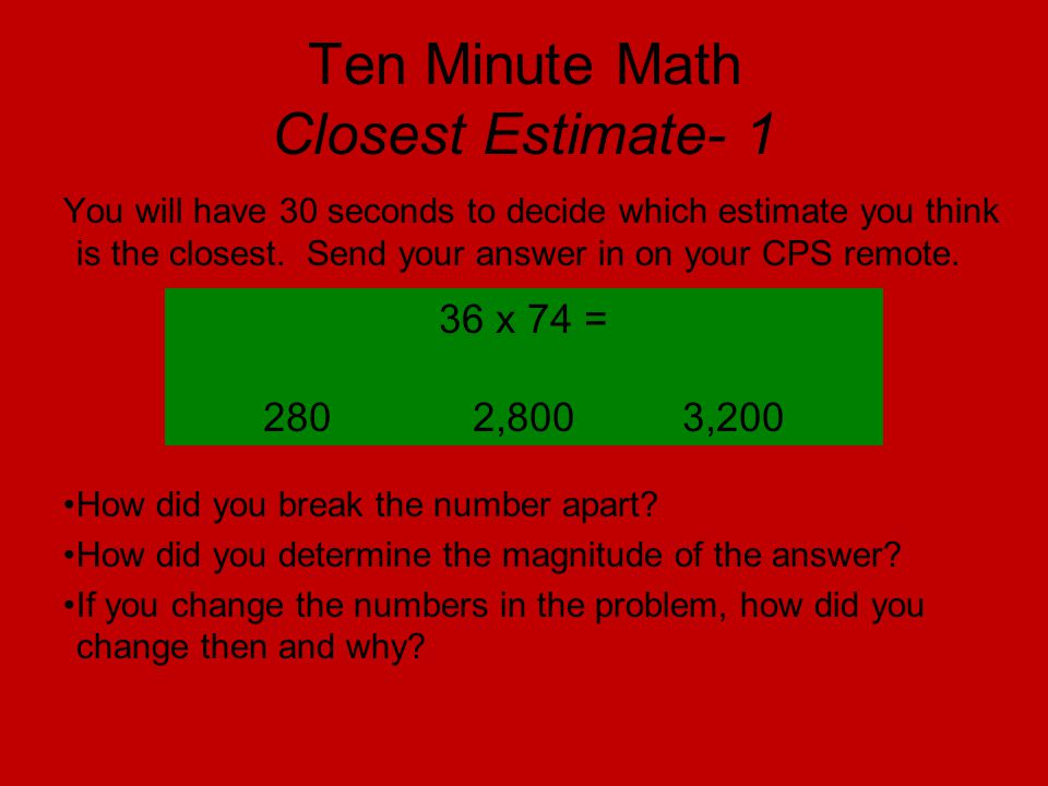 Ten Minute Math Closest Estimate- 1
