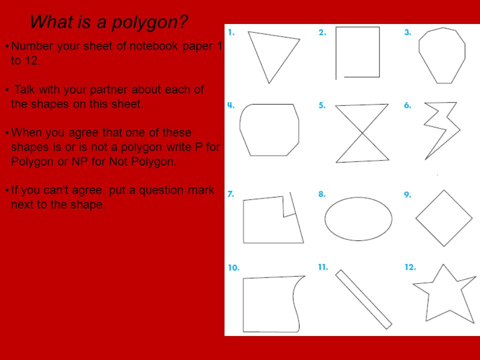 What is a polygon Number your sheet of notebook paper 1 to 12.