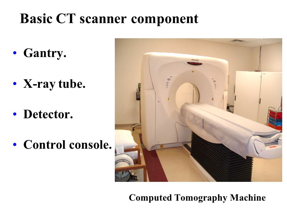 Basic CT scanner component