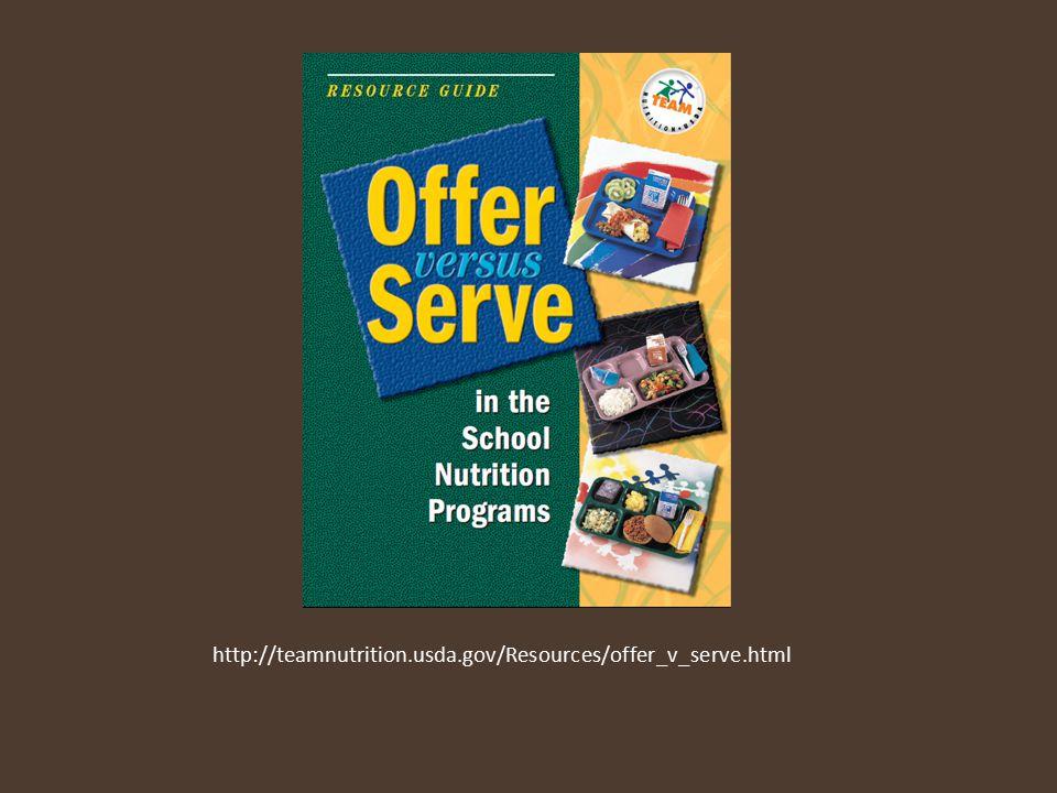 http://teamnutrition.usda.gov/Resources/offer_v_serve.html