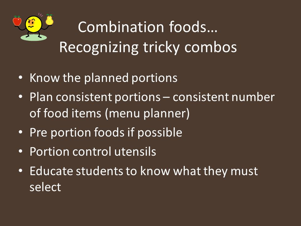 Combination foods… Recognizing tricky combos