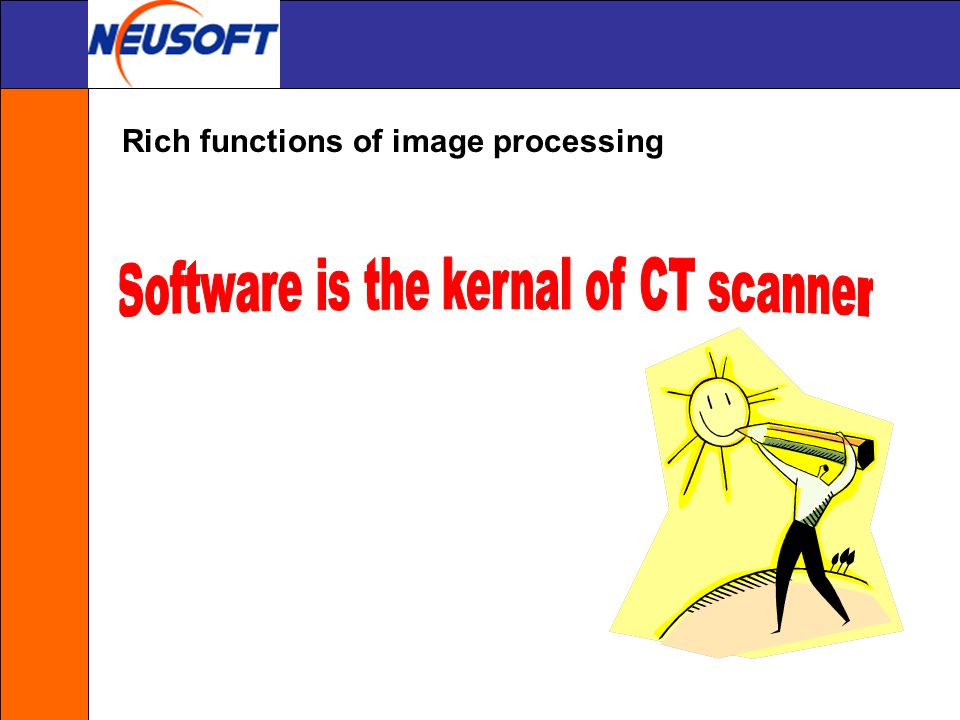 Software is the kernal of CT scanner