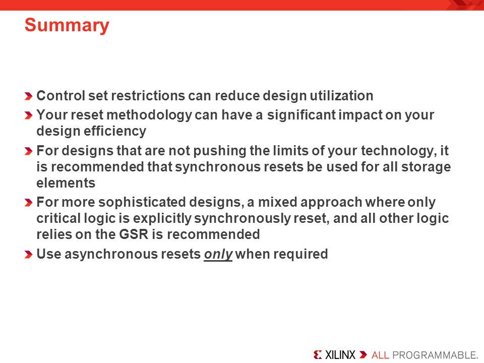 Summary Control set restrictions can reduce design utilization