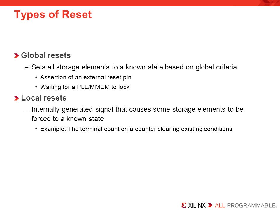Types of Reset Global resets Local resets