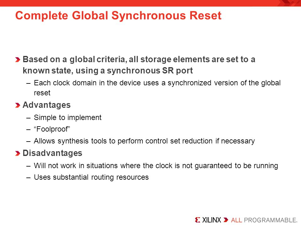 Complete Global Synchronous Reset