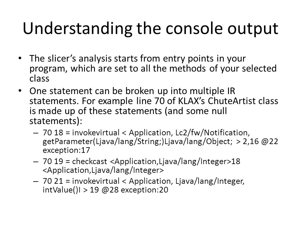 Understanding the console output