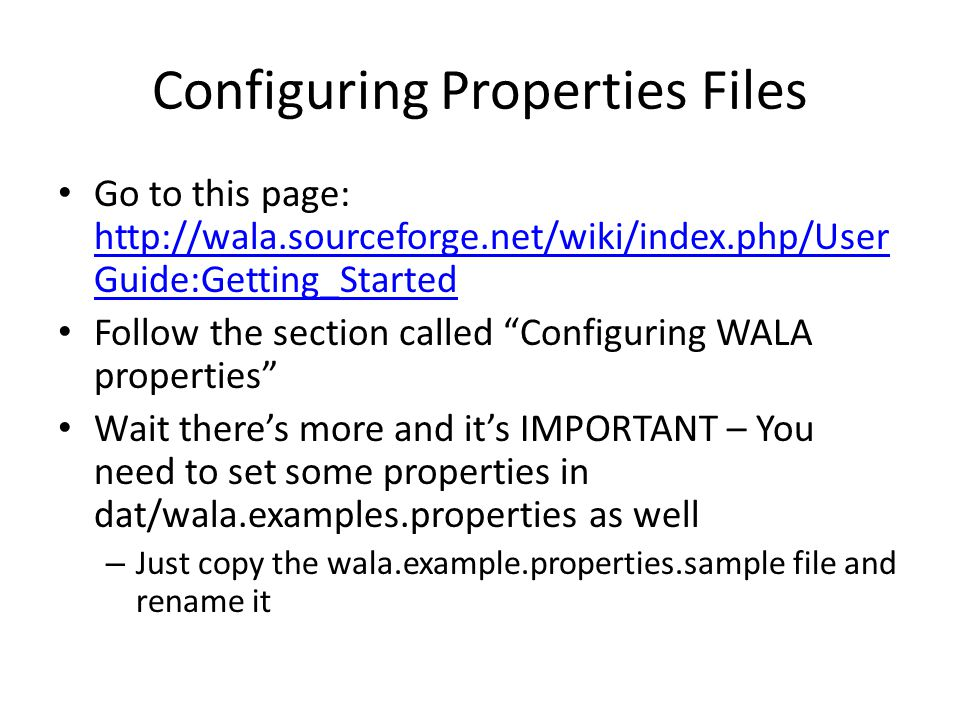 Configuring Properties Files