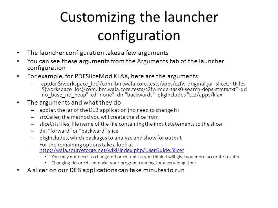 Customizing the launcher configuration