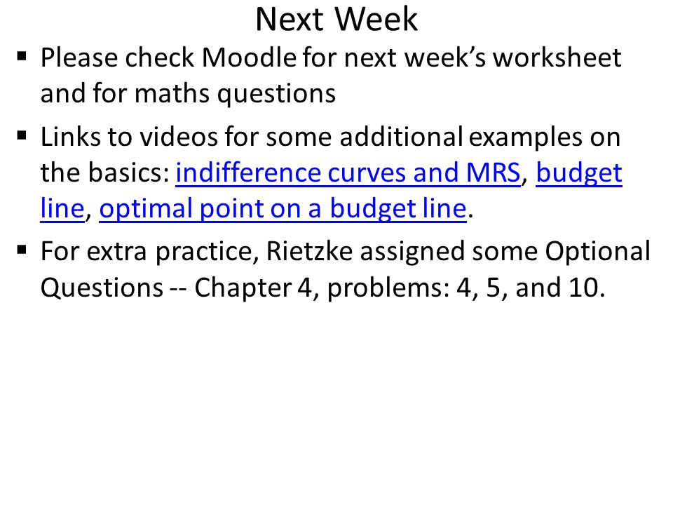 Next Week Please check Moodle for next week's worksheet and for maths questions.