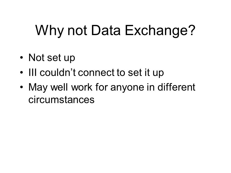 Why not Data Exchange Not set up III couldn't connect to set it up
