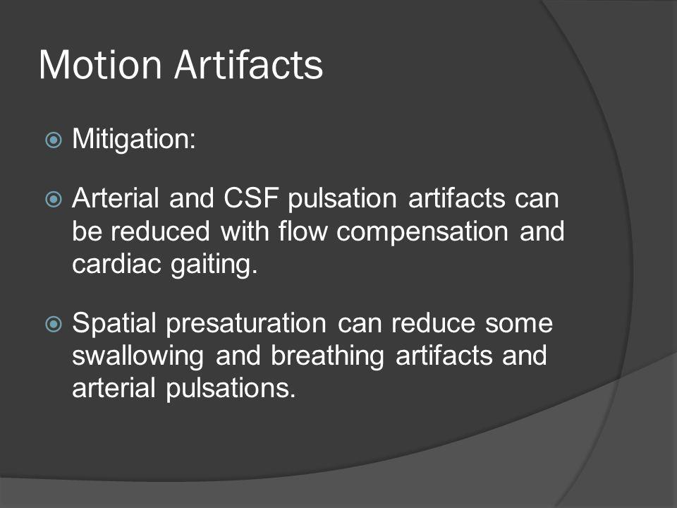 Motion Artifacts Mitigation: