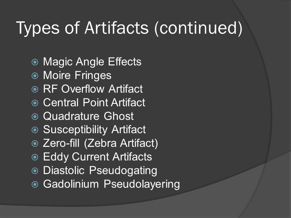 Types of Artifacts (continued)