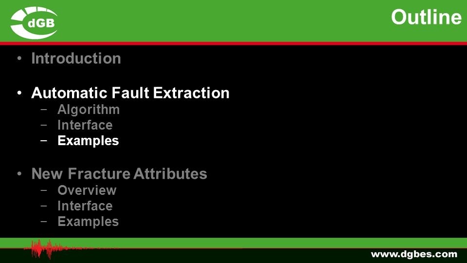 Outline Introduction Automatic Fault Extraction