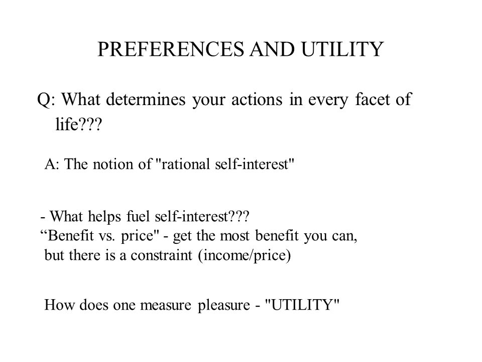 PREFERENCES AND UTILITY