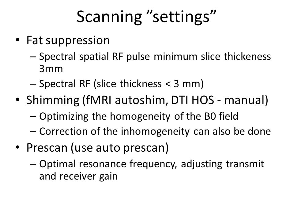 Scanning settings Fat suppression