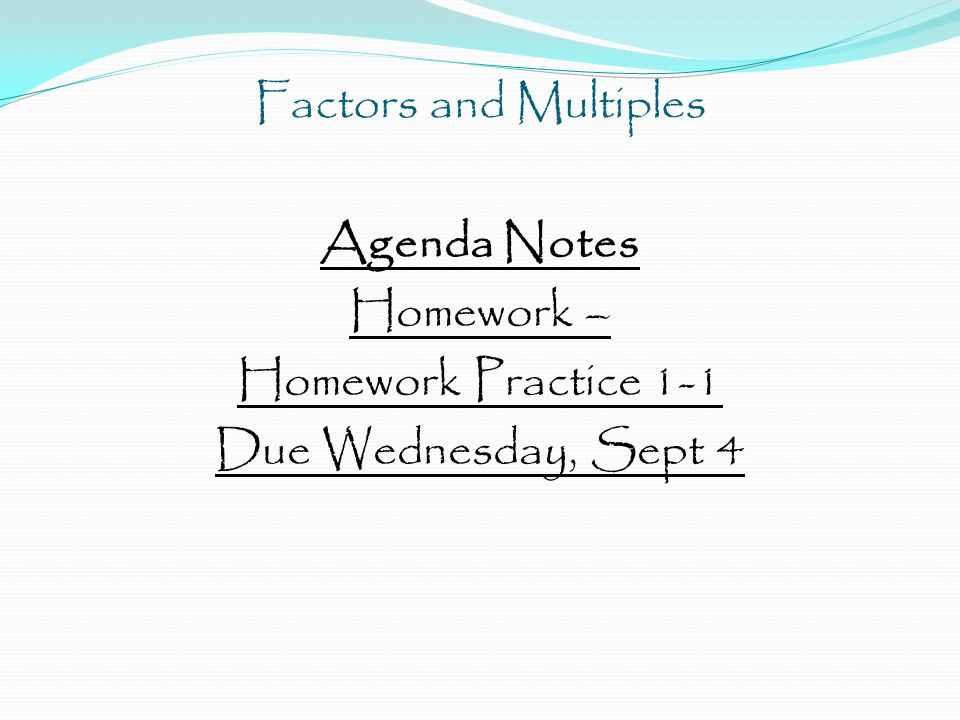 Agenda Notes Homework – Homework Practice 1-1 Due Wednesday, Sept 4