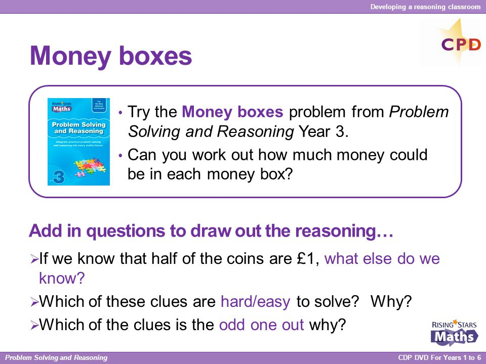 Money boxes Add in questions to draw out the reasoning…