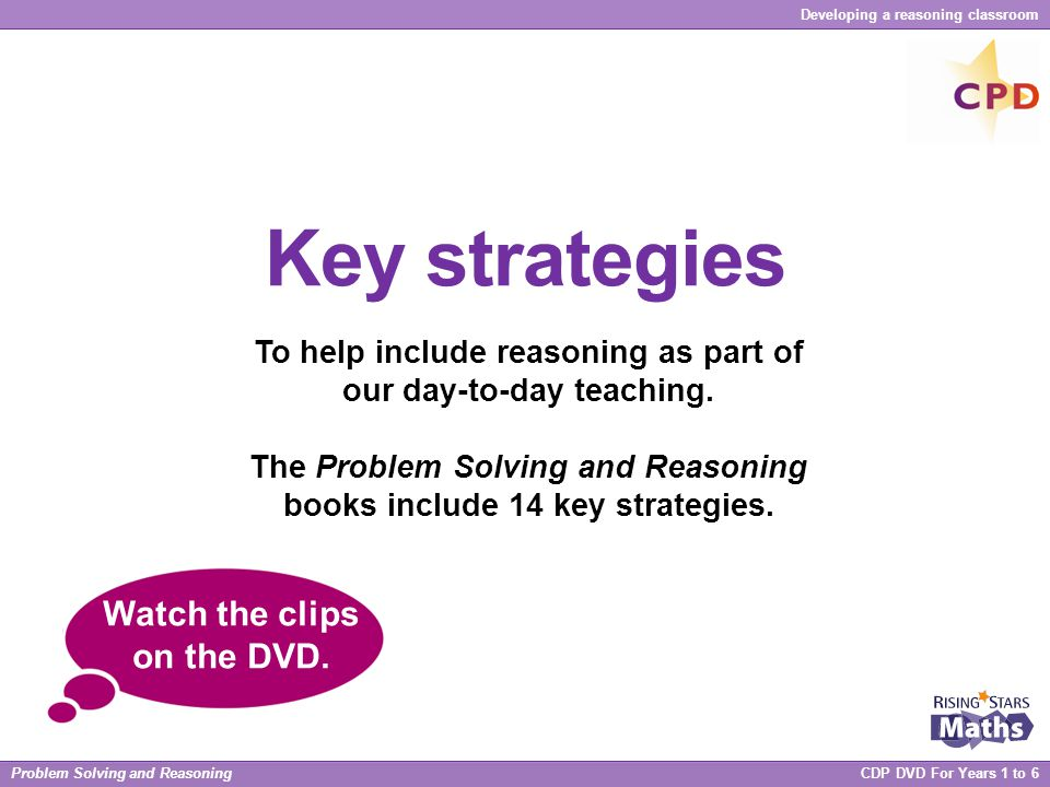 Key strategies Watch the clips on the DVD.