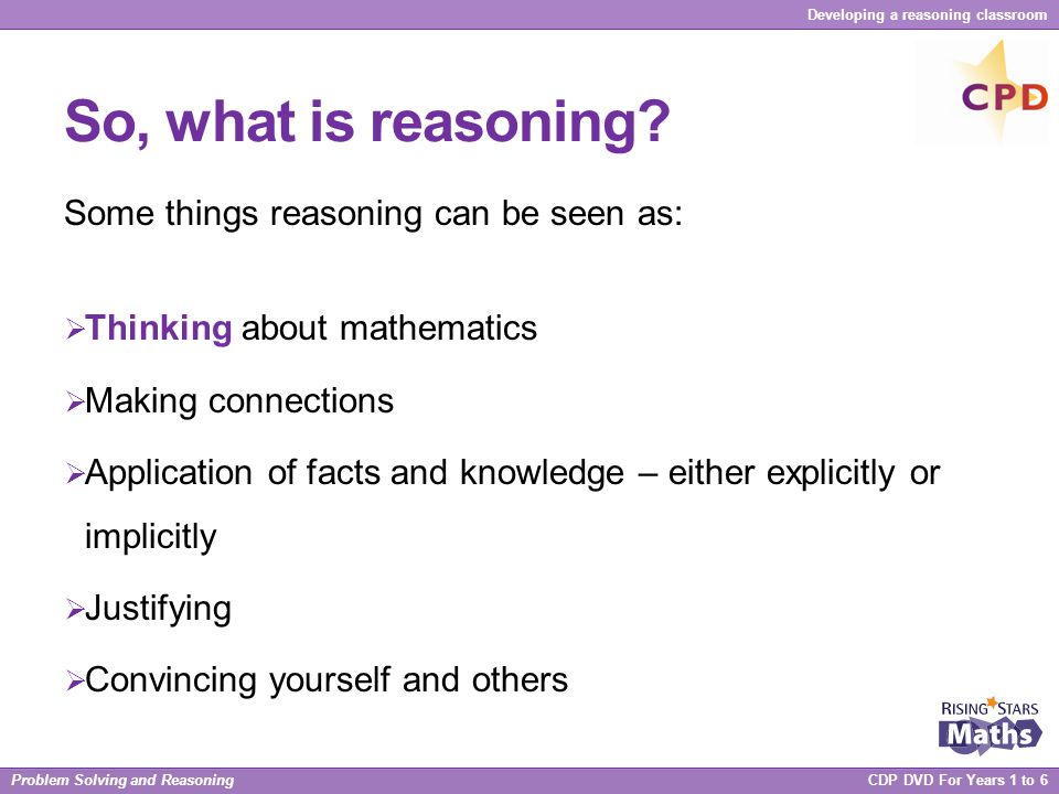 So, what is reasoning Some things reasoning can be seen as: