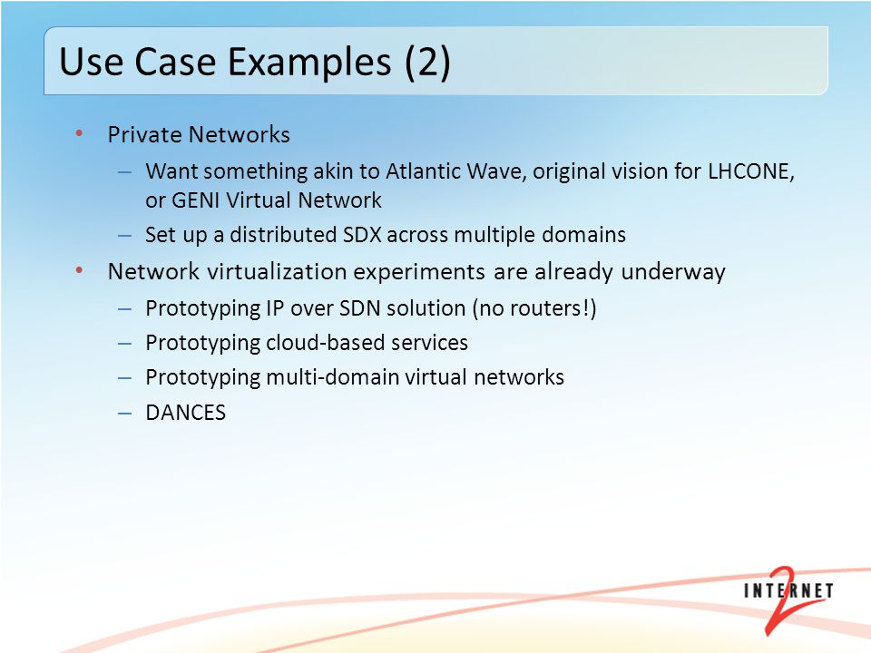 Use Case Examples (2) Private Networks