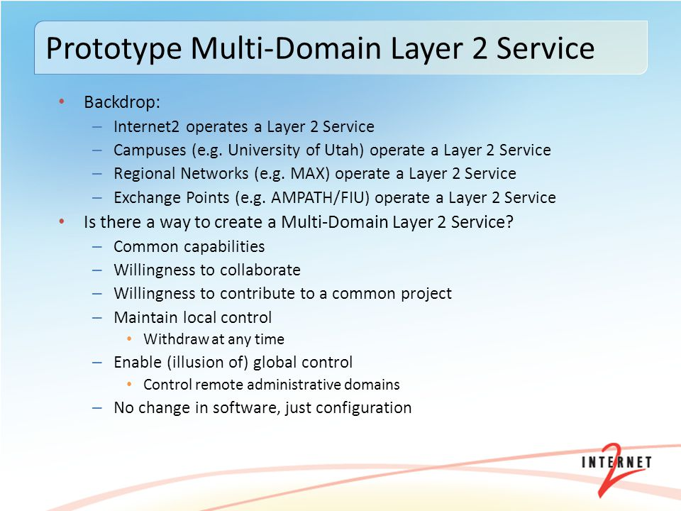 Prototype Multi-Domain Layer 2 Service