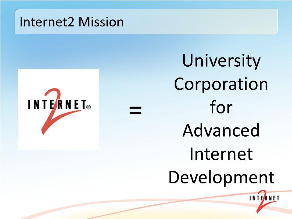 = University Corporation for Advanced Internet Development