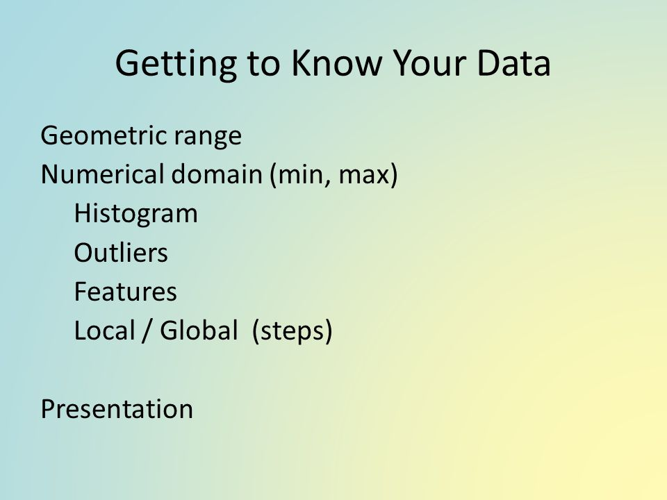 Getting to Know Your Data